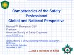 Competencies of the Safety Professional  Global and National Perspective
