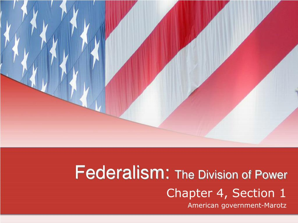 federalism the division of power l.