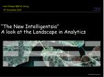 """""""The New Intelligentsia"""" A look at the Landscape in Analytics"""