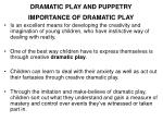 DRAMATIC PLAY AND PUPPETRY