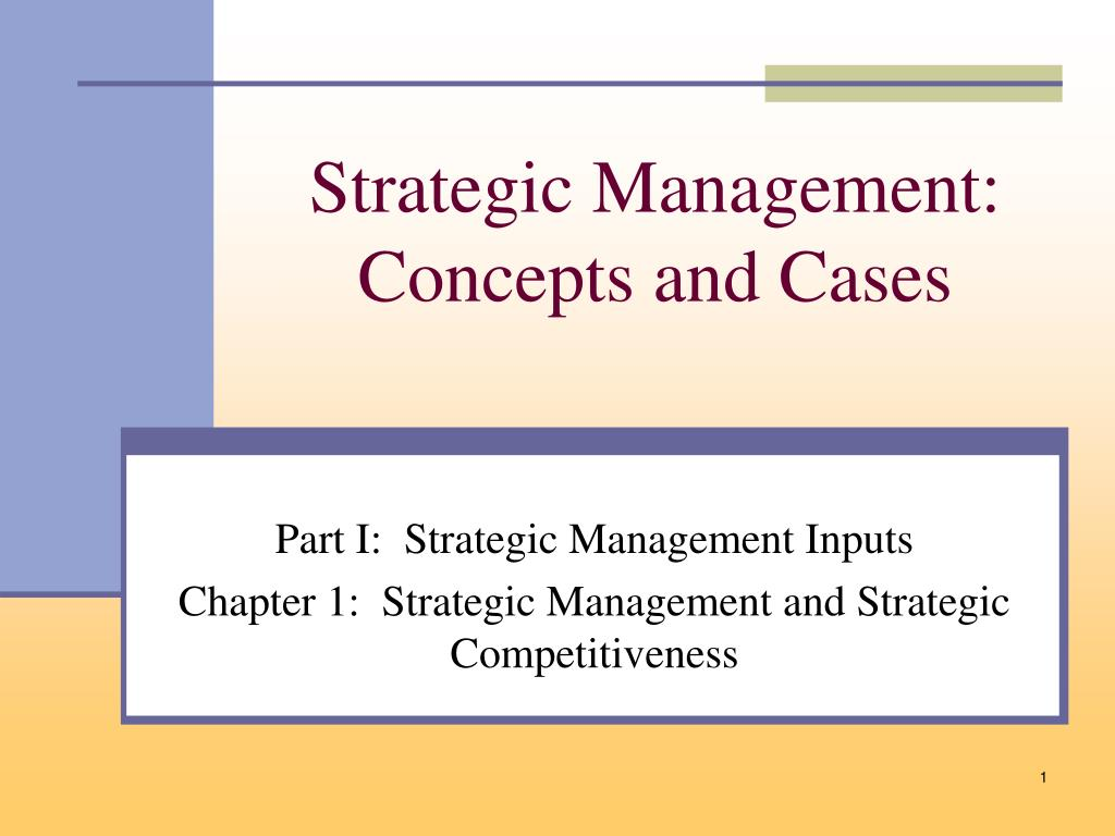 strategic management concepts and cases l.