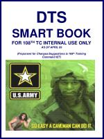 DTS SMART BOOK FOR 108 TH TC INTERNAL USE ONLY AS OF APRIL 09 (Proponent for Changes/Suggestions is 108 th Training Co