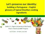 Let's preserve our identity: building a Portuguese – English glossary of typical Brazilian cooking ingredients