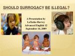 Should Surrogacy Be Illegal?
