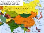 Study the map. What were the main geopolitical threats to Chinese security in the 1960s?