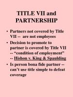 TITLE VII and PARTNERSHIP