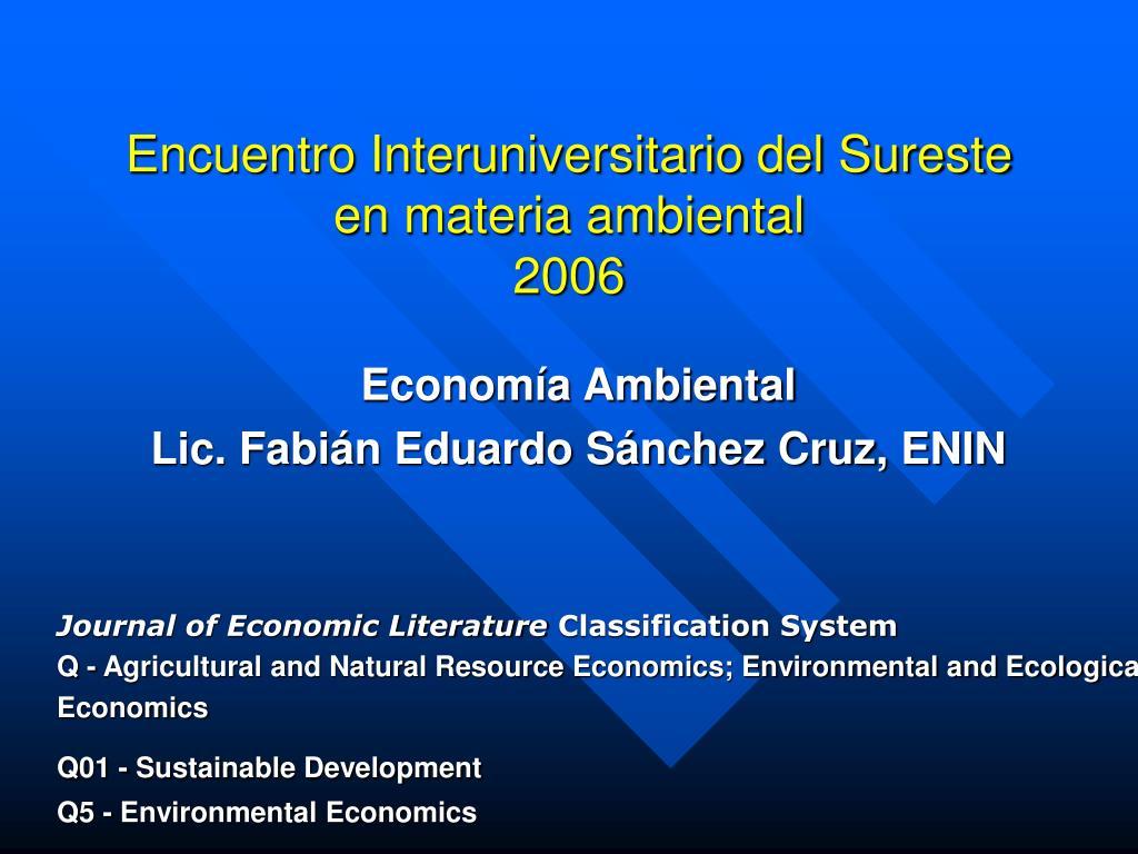 encuentro interuniversitario del sureste en materia ambiental 2006 l.