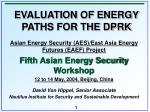 EVALUATION OF ENERGY PATHS FOR THE DPRK