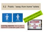 """5.2 Public """" away from home"""" toilets"""