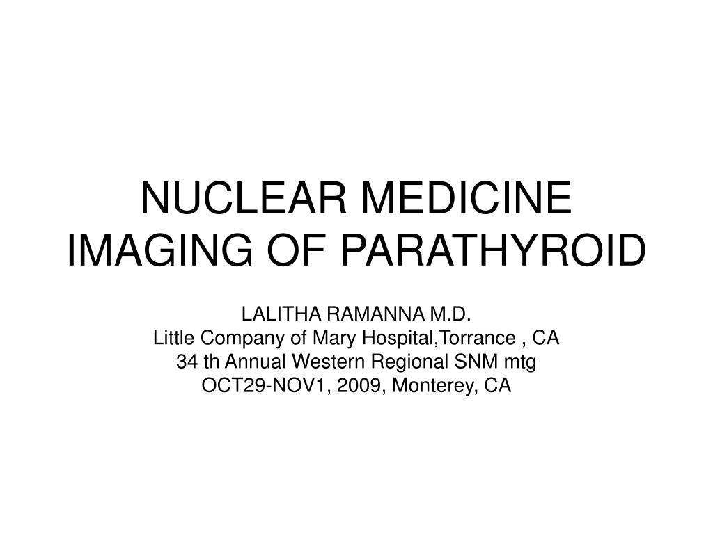 nuclear medicine imaging of parathyroid l.