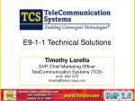 E9-1-1 Technical Solutions