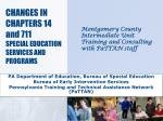CHANGES IN CHAPTERS 14 and 711 SPECIAL EDUCATION SERVICES AND PROGRAMS