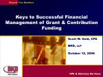 Keys to Successful Financial Management of Grant & Contribution Funding