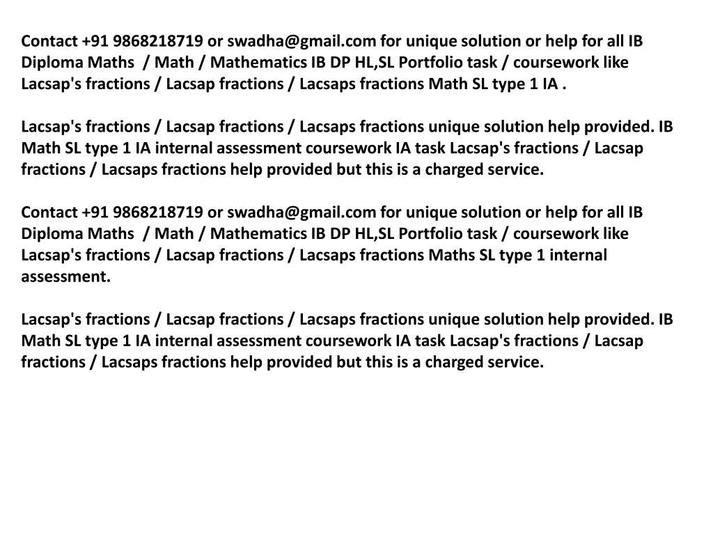 PPT - Lacsaps fractions IB Math SL portfolio Lacsaps fractions IA