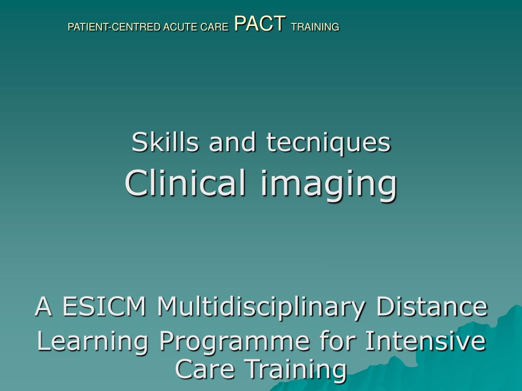 patient centred acute care pact training l.
