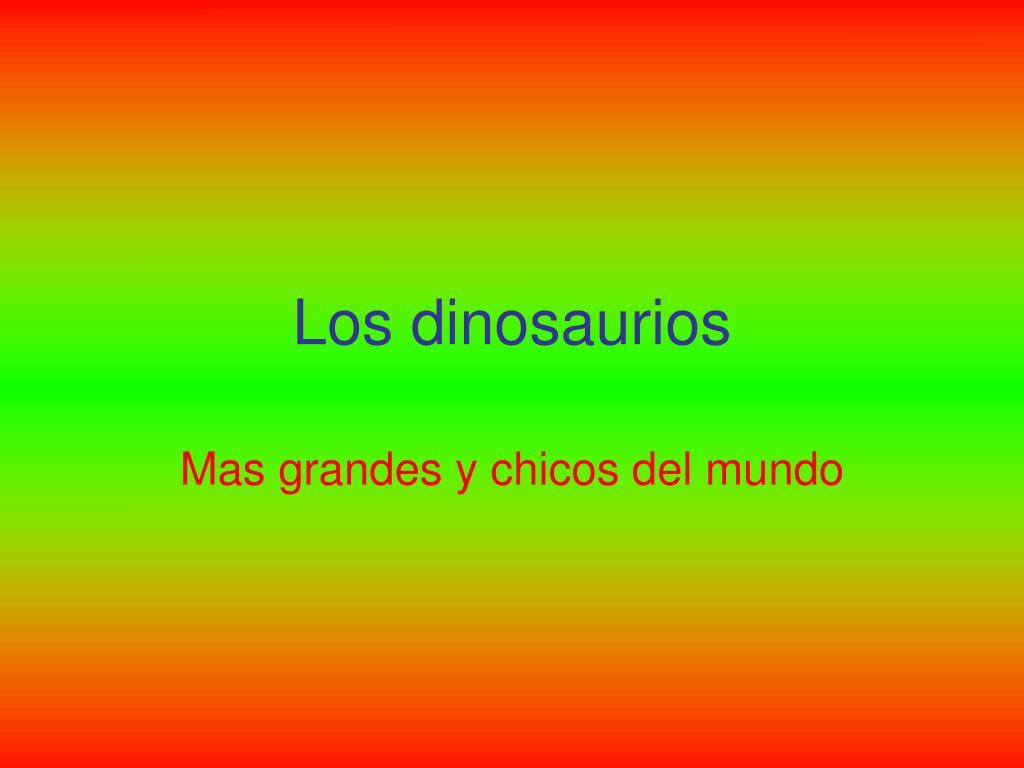 los dinosaurios l.