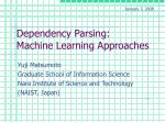 Dependency Parsing: Machine Learning Approaches