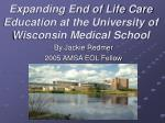 Expanding End of Life Care Education at the University of Wisconsin Medical School