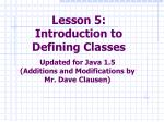 Lesson 5:  Introduction to Defining Classes