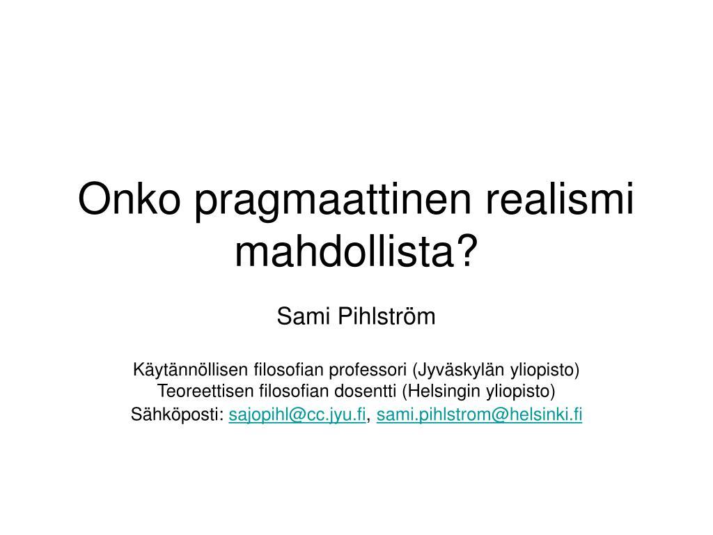 onko pragmaattinen realismi mahdollista l.