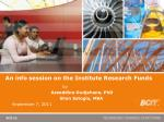 An info session on the Institute Research Funds