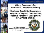 Military Personnel - Pay Functional Leadership Meeting Business Capability Governance Program in Support of Active and R