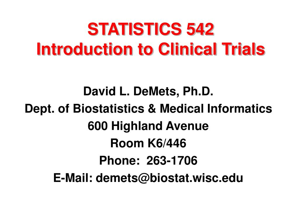 statistics 542 introduction to clinical trials l.