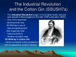 The Industrial Revolution and the Cotton Gin (SSUSH7a)