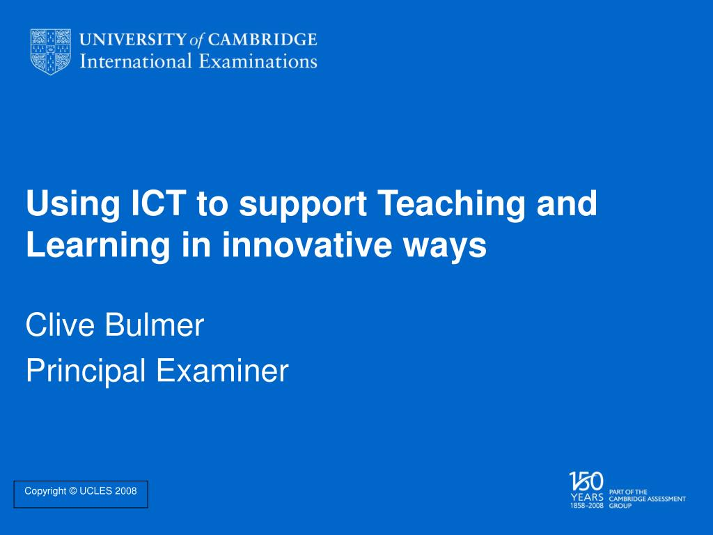 using ict to support teaching and learning in innovative ways l.
