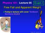 Free Fall and Apparent Weight