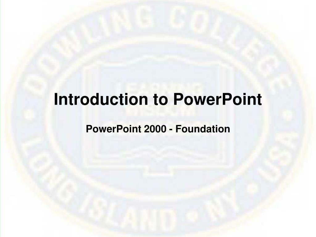 introduction to powerpoint l.
