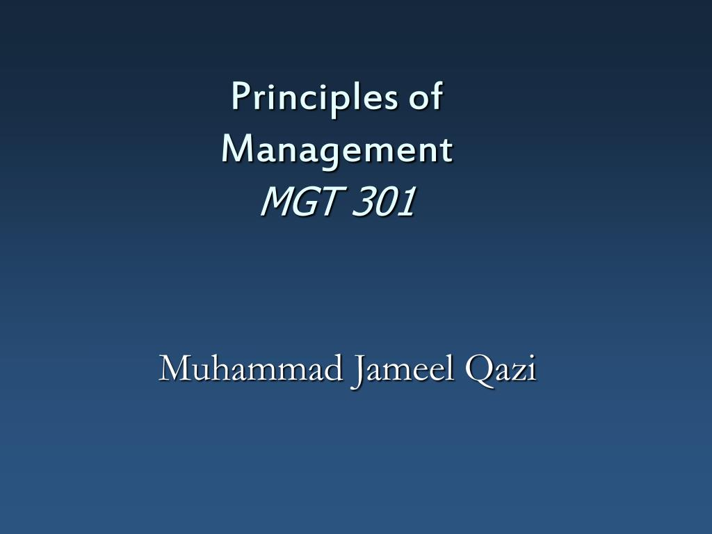 principles of management mgt 301 l.