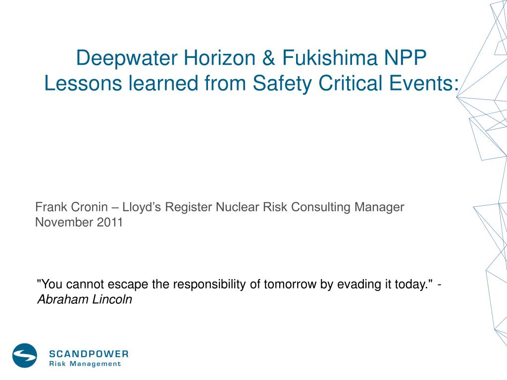 deepwater horizon fukishima npp lessons learned from safety critical events l.