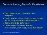 Communicating End-of-Life Wishes