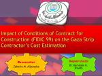 Impact of Conditions of Contract for Construction (FIDIC 99) on the Gaza Strip Contractor's Cost Estimation