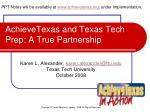AchieveTexas and Texas Tech Prep: A True Partnership