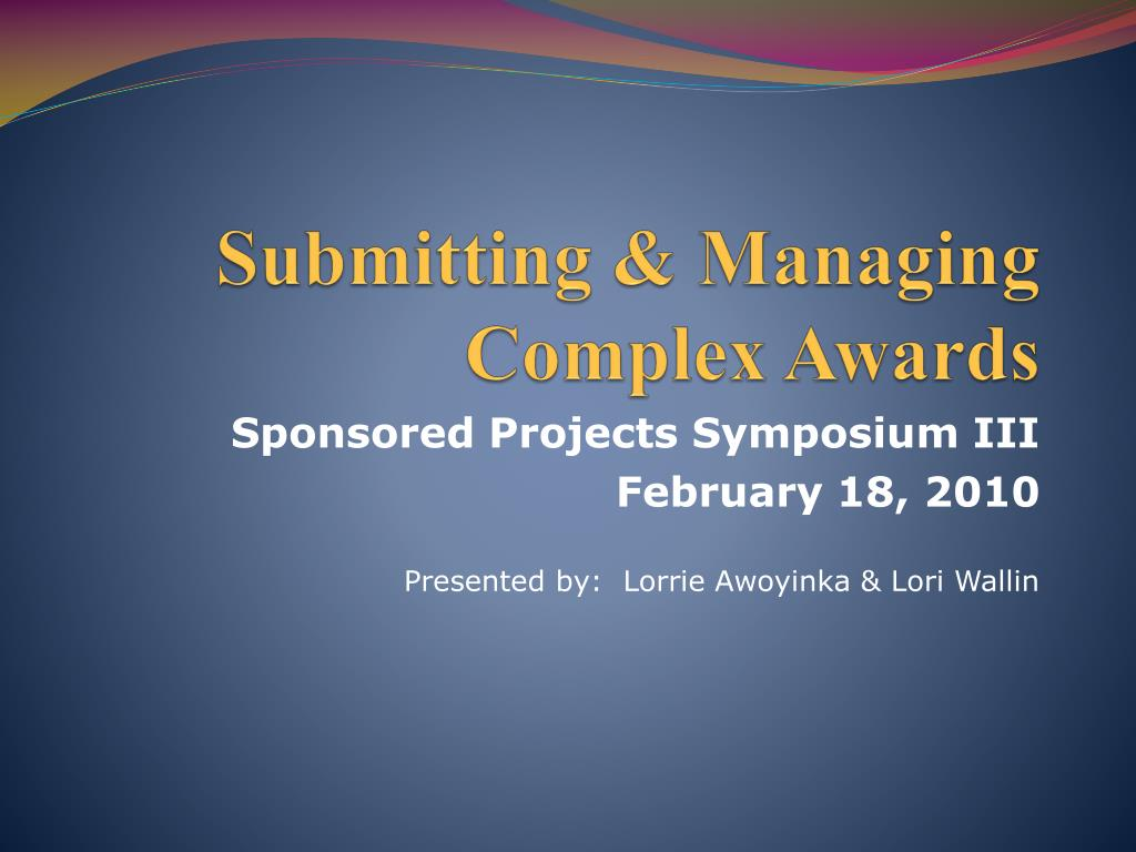submitting managing complex awards l.