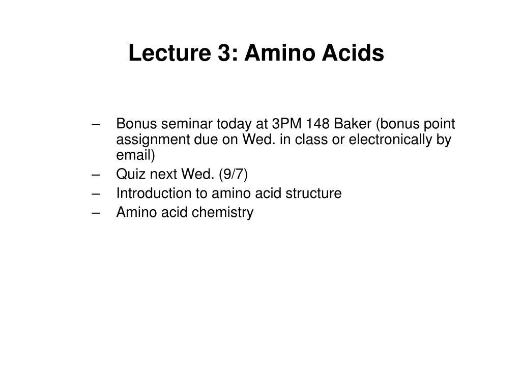lecture 3 amino acids l.