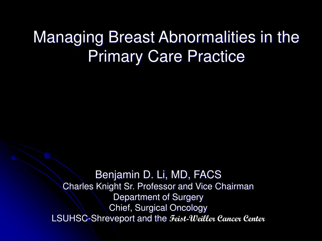 managing breast abnormalities in the primary care practice l.