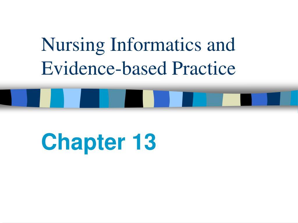 nursing informatics and evidence based practice l.