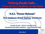 """R.S.I. """"Panos Mylonas"""" The Hellenic Road Safety Institute"""