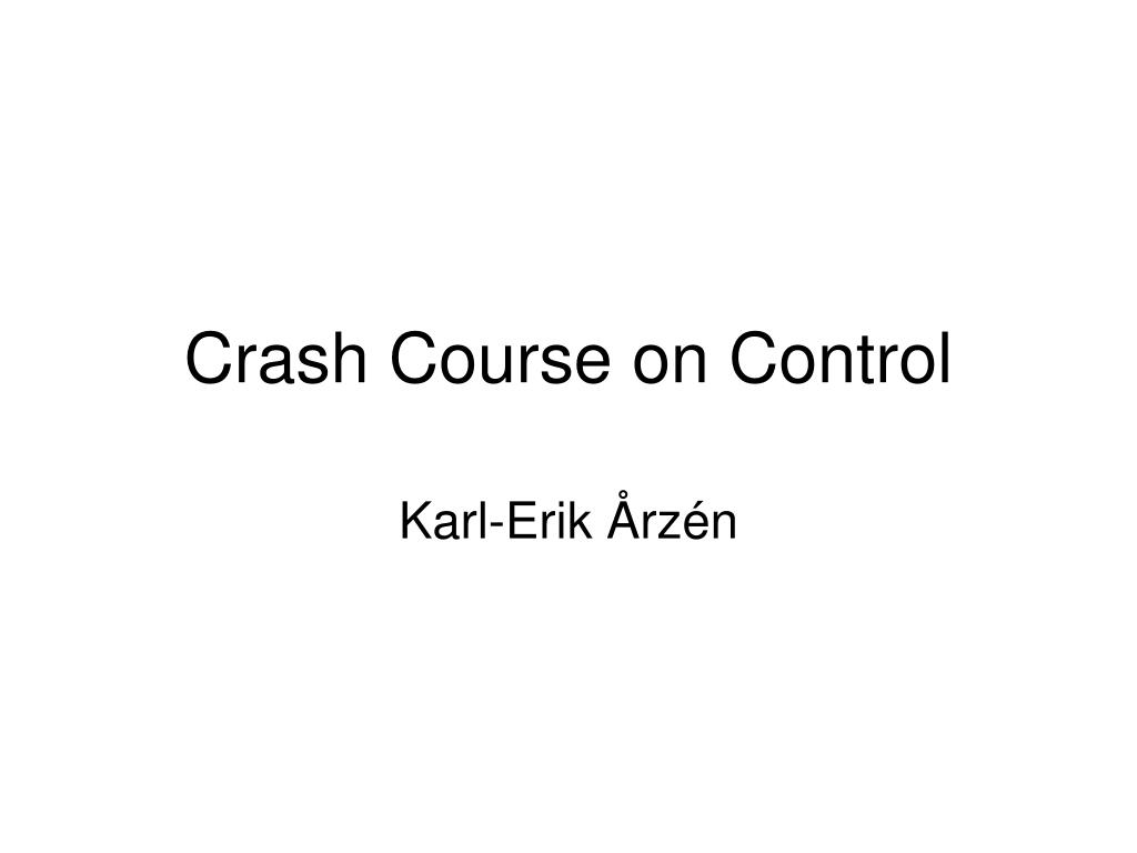 crash course on control l.