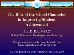 The Role of the School Counselor in Improving Student Achievement