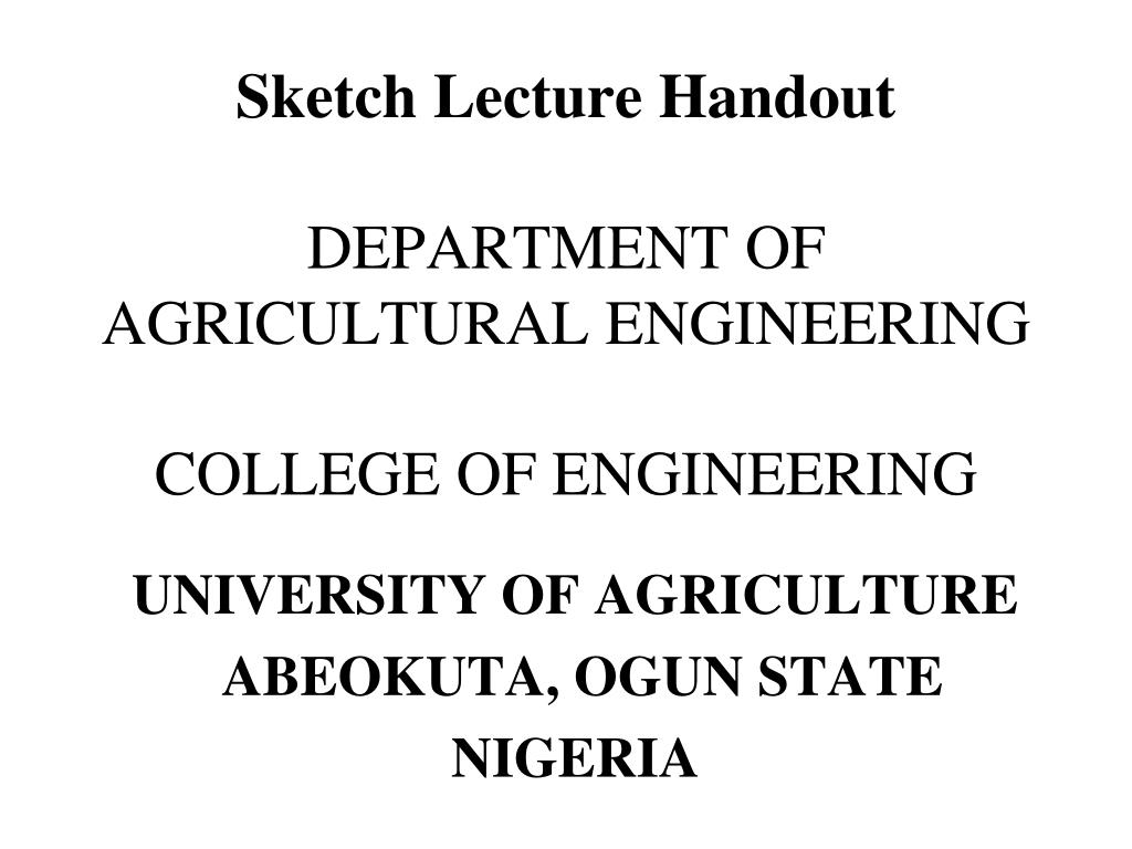 sketch lecture handout department of agricultural engineering college of engineering l.