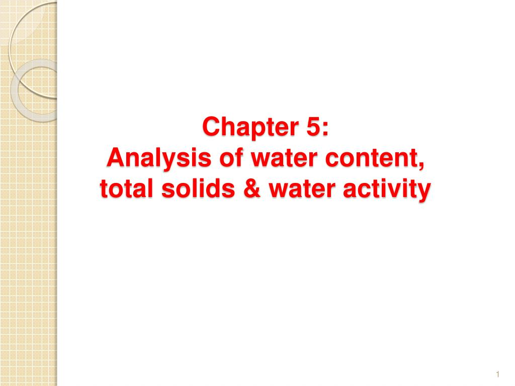 chapter 5 analysis of water content total solids water activity l.