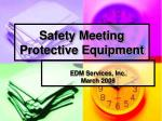 Safety Meeting Protective Equipment