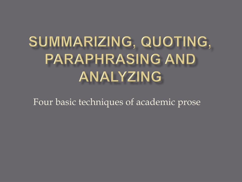summarizing quoting paraphrasing and analyzing l.