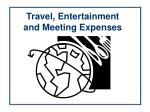 Travel, Entertainment and Meeting Expenses