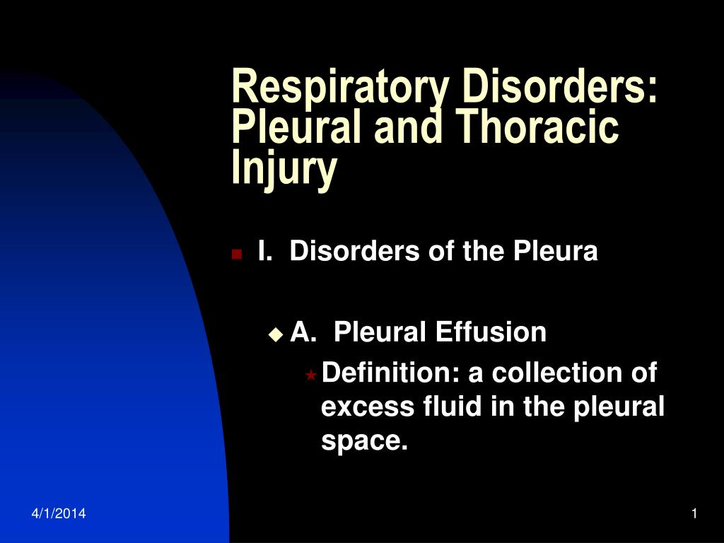 respiratory disorders pleural and thoracic injury l.