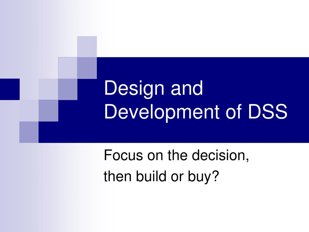 design and development of dss l.